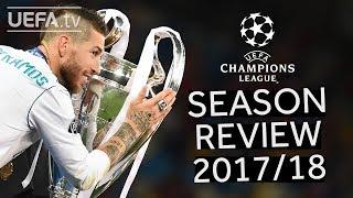 Download Video UEFA CHAMPIONS LEAGUE  2017/18 SEASON REVIEW MP3 3GP MP4