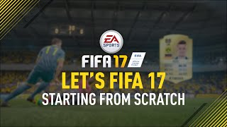 "Video Let's FIFA 17 ""Starting From Scratch"" Episode 1 MP3, 3GP, MP4, WEBM, AVI, FLV Desember 2017"