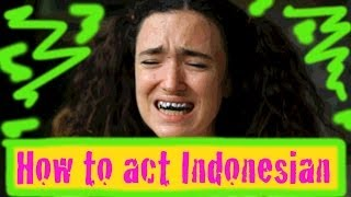 How to Act Indonesian #21