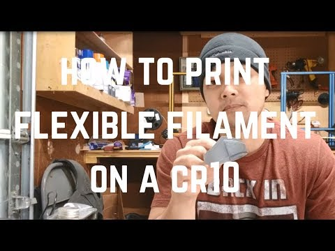 How to Print Felixible Filament on a CR10
