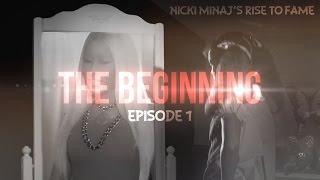 Nicki Minaj - Rise To Fame (PILOT)