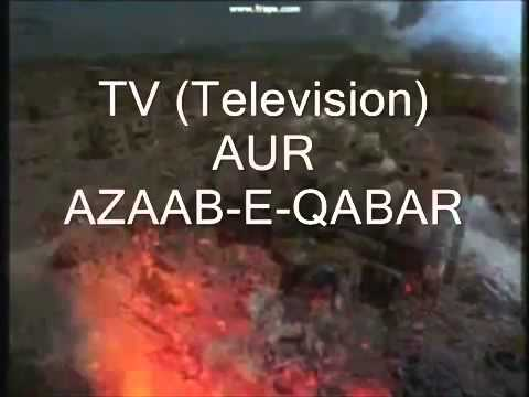 Video Tv & azab e qabar ann download in MP3, 3GP, MP4, WEBM, AVI, FLV January 2017