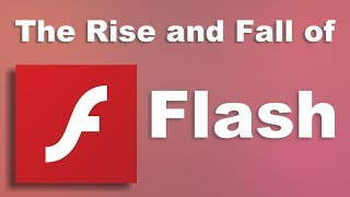 Video The Rise and Fall of Flash MP3, 3GP, MP4, WEBM, AVI, FLV November 2018