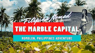 Romblon: Marble Capital of the Philippines