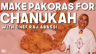 Make Pakoras for Chanukah with Chef Raj Abassi