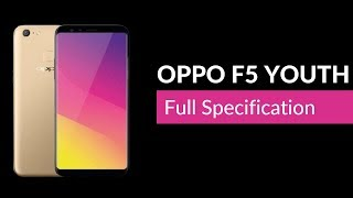 Video Oppo F5 Youth full Specification, Specs, Features, oppo f5 youth price in india, oppo f5 MP3, 3GP, MP4, WEBM, AVI, FLV November 2017