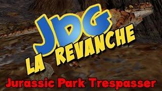 Video JDG la revanche à la cool - Jurassic Park TRESPASSER MP3, 3GP, MP4, WEBM, AVI, FLV Mei 2017