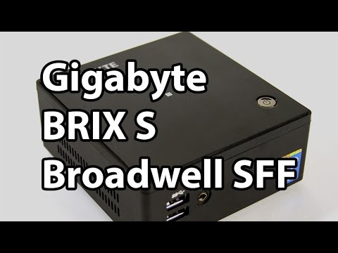 Gigabyte BRIX S BXi7H-5500 Broadwell Ultra Compact PC Review