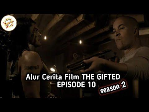 Alur Cerita Film THE GIFTED (MARVEL) EPISODE 10 - SEASON 2