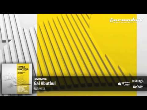 Gal Abutbul - Activate (From Trance Essentials 2012, Vol. 2)