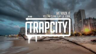 Video Yellow Claw - We Made It (feat. Lil Eddie) MP3, 3GP, MP4, WEBM, AVI, FLV Mei 2018