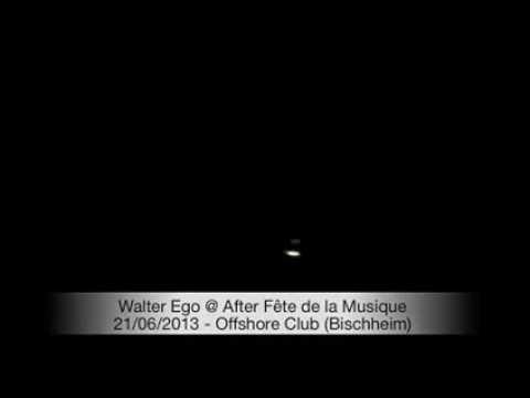 Walter Ego @ Offshore 21/06/2013