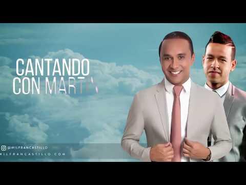Letra Cantando con Martín Wilfran Castillo Ft Martín Elías