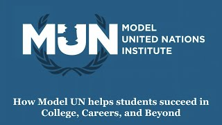 How Model UN Helps Students Succeed in College, Careers, and Beyond