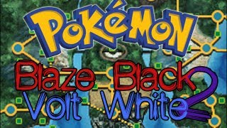 Pokémon Blaze Black 2&Pokémon Volt White 2 ~ Version 1.1
