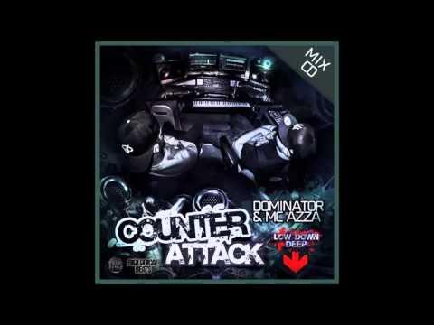 Dominator & MC Azza - Counter Attack Studio Mix