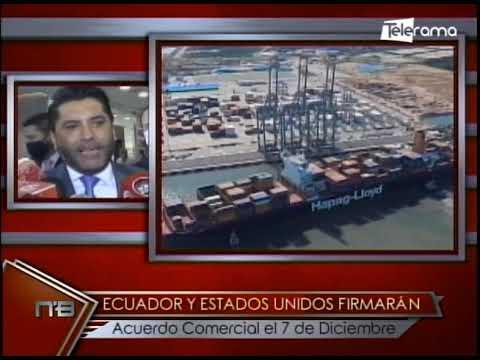 Ecuador y Estados Unidos firmarán acuerdo comercial el 7 de Diciembre