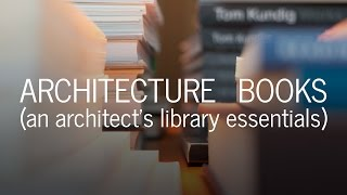 Architecture Books | My Library of Essentials