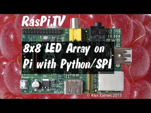 LED 8x8 array driven by Max 7219 and SPI via Python on Raspberry Pi