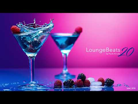 Lounge Beats 20 By Paulo Arruda - Deep Soulful House Music