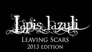 Leaving Scars (2013 edition)