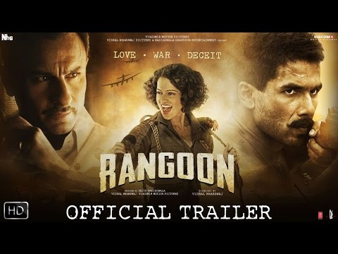 Rangoon | Official Trailer | Shahid Kapoor, Saif Ali Khan and Kangana Ranaut