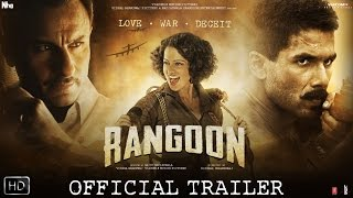 Rangoon  Official Trailer  Shahid Kapoor, Saif Ali Khan and Kangana