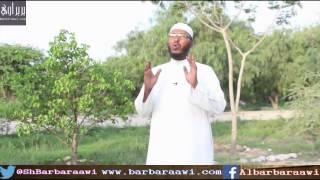 Aniga iyo Qaraabada  Sheikh Cabdullaahi Barbaraawi full download video download mp3 download music download