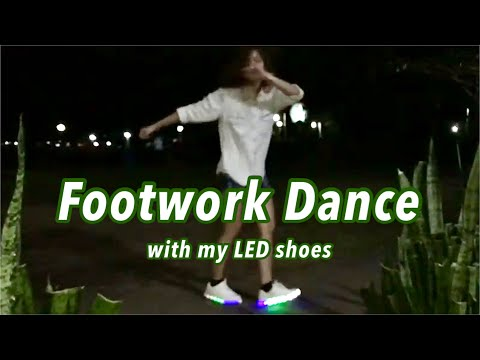 Footwork Dance with my LED shoes - 24K
