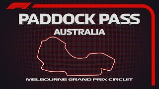 F1 Paddock Pass: Pre-Race At The 2019 Australian Grand Prix