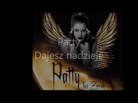 Tekst piosenki Patty - Dajesz nadzieje po polsku
