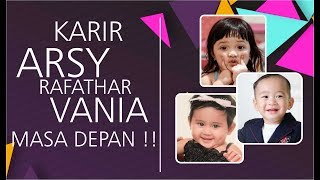 Video Penerawangan Karir Vania Athabina, Rafathar, Dan Arsy Di Masa Depan Di Luar Dugaan MP3, 3GP, MP4, WEBM, AVI, FLV Februari 2018