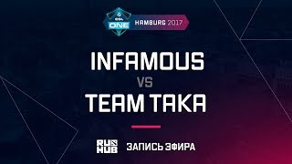 Infamous vs Team Taka, ESL One Hamburg 2017, game 2 [Mortales]