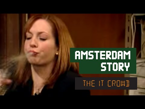 The IT Crowd – Series 1 – Episode 1: Amsterdam story