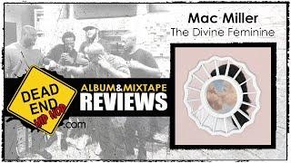 Mac Miller - The Divine Feminine Album Review | DEHH