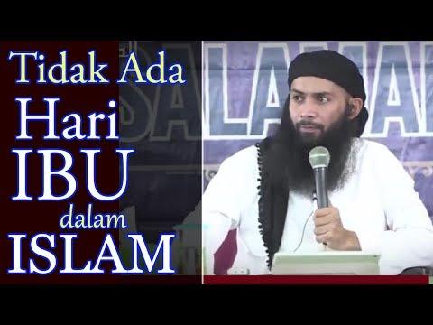 Tidak Ada Hari Ibu Dalam Islam - Ust Syafiq Riza Basalamah