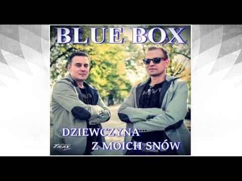 BLUE BOX - Dziewczyna z moich snów (audio)