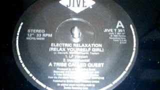 A Tribe called Quest - Electric Relaxation (Original Instrumental) (1993).