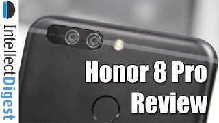 Buy now- http://amzn.to/2u4hxhoHonor 8 Pro Review by Intellect Digest. In this video we review the Honor 8 Pro smartphone which offers Dual cameras at rear, 8 MP front facing camera, 2K display, Kirin 960 CPU, 128 GB internal memory, 6 GB RAM and  a large 4000 mAh battery. We also share camera samples of the Honor 8 Pro- pictures clicked with Honor 8 Pro for your review, analysis and comparison. This phone is loaded with features and is one of the best smartphones to buy around Rs. 30,000 in India.Connect with us on:Website-  http://www.intellectdigest.in/Facebook- https://www.facebook.com/iDigestIndiaTwitter- https://twitter.com/iDigestIndiaGoogle+ - http://google.com/+IntellectdigestInConnect With Rohit Khurana (man behind the camera) on:Facebook- https://www.facebook.com/rohitkhuranaTwitter- https://twitter.com/rohit_khuranaGoogle+ : http://google.com/+RohitKhuranaVideo by Intellect Digest - All rights reserved. All content used is copyright to Intellect Digest. Use or commercial display or editing of the content without proper authorization is not allowed.