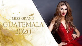 伊万纳Batchelor Miss Grand Guatemala 2020简介视频