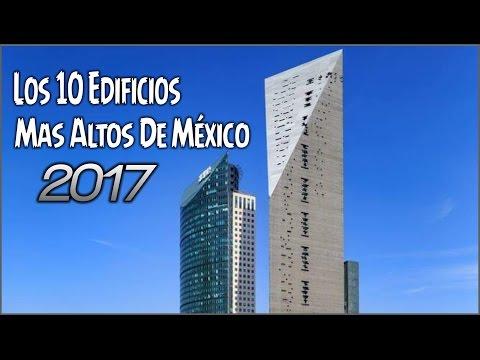 Los 10 Edificios Más Altos De México 2017 (видео)