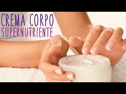 crema corpo super nutriente fatta in casa