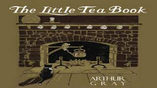 Little Tea Book | Arthur Gray | Cooking, Crafts & Hobbies | Book | English