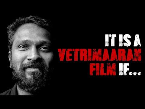 It Is A Vetri Maaran Film If.. || MUBI India x Fully Filmy