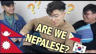 WE ARE NOT NEPALESE?!?!?