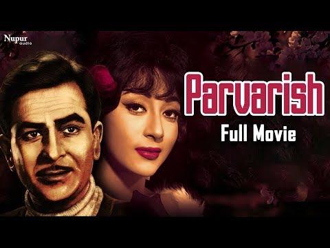 Parvarish (1958) | Bollywood Classic Movies | Raj Kapoor, Mala Sinha | Nupur Audio