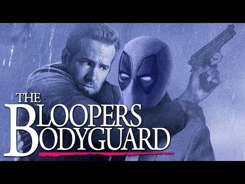 The Bloopers Bodyguard a Ryan Reynolds Gags Compilation