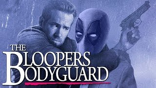 Video The Bloopers Bodyguard a Ryan Reynolds Gags Compilation MP3, 3GP, MP4, WEBM, AVI, FLV Mei 2019