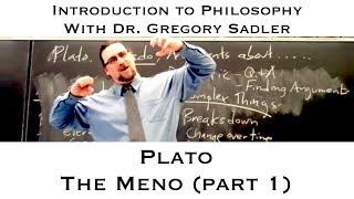 Intro To Philosophy:  Plato, Meno (part 1)
