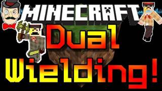 Minecraft Mods - DUAL WIELD SWORDS Mod ! Two Weapons = Double Damage !